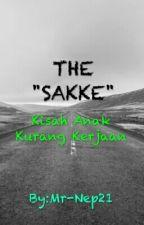 THE SAKKE by Mr-Nep21