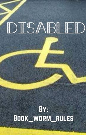 Disabled by Book_worm_rules