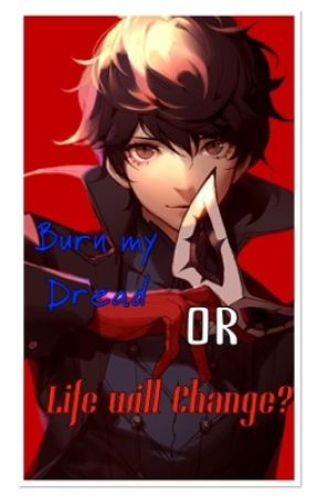 Life will Change (Persona 5 x Reader) by YuuRivlack