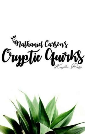Nathaniel Carson's Cryptic Quirks by ContagiousEraser