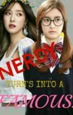 Nerdy Turns Into  A Famous by KimSookUon