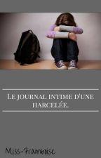 Le journal intime d'une harcelée. by Miss-Framboise