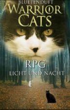 Warrior Cats RPG - Licht und Nacht by Bluetenduft