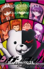 Danganronpa oneshots (Various x reader) by XLunaWolfX123