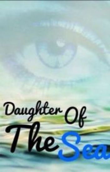 Daughter of the Sea (Percy Jackson Fanfiction)