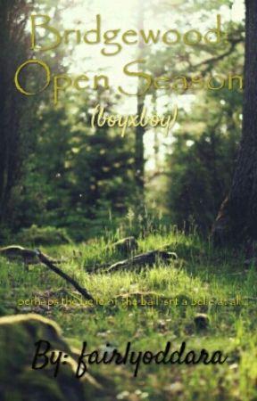 Bridgewood: Open Season by fairlyoddara