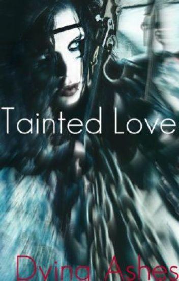 Tainted Love [Black Veil Brides]
