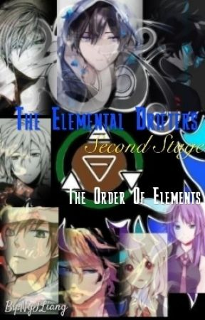The Elemental Drifters: The Second Stage (The Order Of The Elements) by NgJLiang