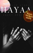 Hayaa | A Muslim Story ( ATTRIBUTES OF A MUSLIMAH #1) by saudi_araybia