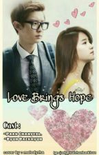 Love Brings Hope (chanbaek) Complete by shimkoong614cb