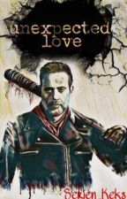 Unexpected Love//Negan FF by JDM1452