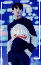 Call Me Daddy ||VKOOK, BTS FF.. by monstaxwonhoes