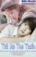 Tell Me The Truth by masadepanchokyuhyun