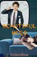 Beautiful Hero by rookie_raytir
