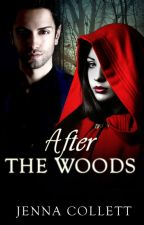 After The Woods by jenalee28