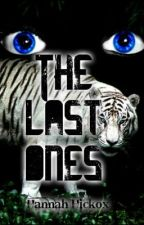 The Last Ones by HannahHickox
