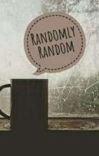 Randomly Random by aleinah_sanara