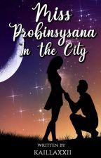 Miss Probinsyana in the City (FVCKER STORY 1.1) by kaillaxxii