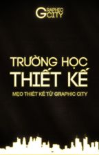 Trường Học Thiết Kế by GraphicCityVN