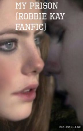 Prison cell ~{ROBBIE KAY FANFIC} by jessievee15