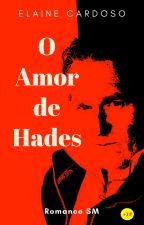 O AMOR DE HADES by elaineacardoso