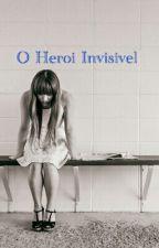 O heroi invisivel by Jomata_Jackson