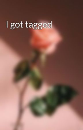 I got tagged by Shadowspades06