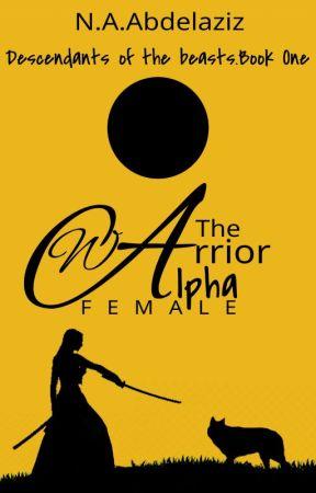 The Warrior Alpha Female  by MidnightstarsStars