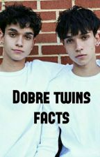 Dobre twins facts by dolanandmendes