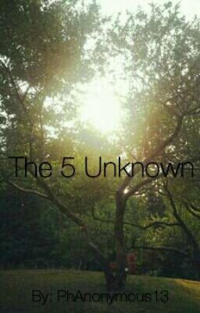 The 5 Unknown by PhAnonymous13