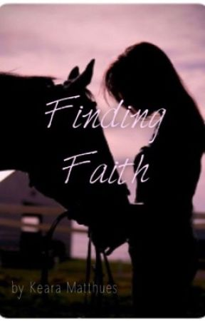 Finding faith by KearaMattheus