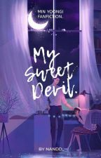 My Sweet Devil | Min Yoongi ✔ by Nandd_