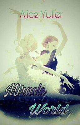 Miracle world (Ngưng Tuyển)