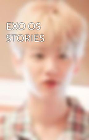 EXO OS STORIES by kyeongsuxx