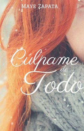 Cúlpame de Todo by MayeZapata6