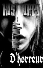 Histoires d'horreurs  by NoEtMy