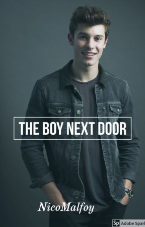 The Boy Next Door by NicoMalfoy