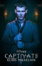 Captivate (Klaus Mikaelson) ***EDITING*** by jjs797