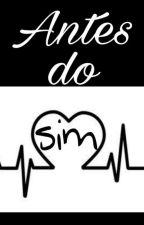 Antes do sim by Maiq_n