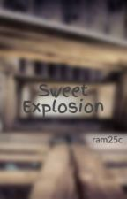 Sweet Explosion by ram25c