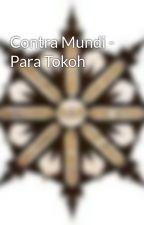 Contra Mundi - Para Tokoh by JagatnataAdhipramana