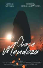 Chase Mendoza (Completed) by TabinMabin