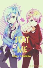 Text me! (Syo x Ai fanfic) by ChibiSapphire