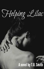 Helping Lilac √ (SAMPLE) (Now Available On Amazon) by lightthecandle