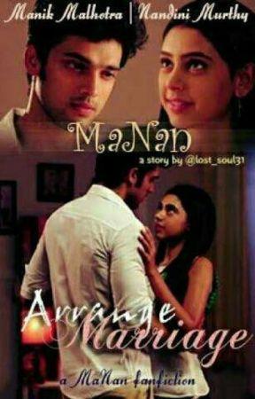 manan : arranged marriage love story by ShreyasLad