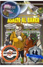 Asalto al banco by PilotoJim