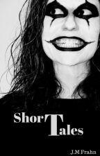 Short Tales by JMFrahn