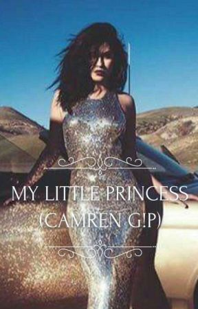 My Little Princess (Camren G!P) by usuario_noencontrado