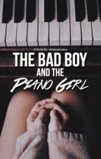 The Bad Boy's Piano Girl by simplyhafs