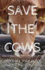 Save the Cows by thisisnotacat
